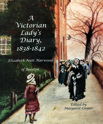 Front cover of 'A Victorian Lady's Diary 1838-1842: Elizabeth Nutt Harwood of Beeston'